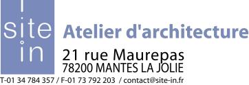 Atelier d'architecture SITE-IN - 21 rue Maurepas 78200 MANTES LA JOLIE